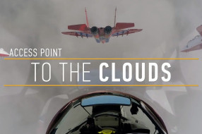 """Acces point to the clouds"" - New unique video of touristic MiG-29 flights"